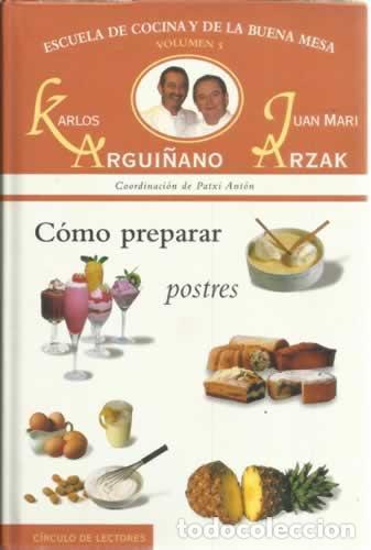 escuela de cocina y buena mesa. vol 5. cómo pre - Comprar Libros sin ...