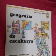 Libros: GEOGRAFIA DE CATALUNYA. PAU VILA. J. Mª PANAREDA. LLAVOR. MARTIN CASANOVAS. 1977. EN CATALÁ.. Lote 72920143