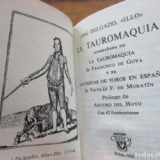 Libros: LA TAUROMAQUIA. JOSÉ DELGADO ILLO. CRISOLÍN. NÚM. 032. 1971. . Lote 72953335