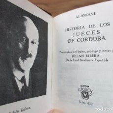 Libros: HISTORIA DE LOS JUECES DE CORDOBA. ALJOXANI. CRISOLÍN. NÚM. 022. 1965. . Lote 72971627