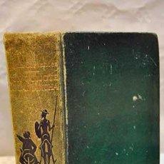 Libros: EL INGENIOSO HIDALGO DON QUIJOTE DE LA MANCHA: EDICIÓN IV CENTENARIO. Lote 73095598