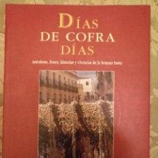 Libros: SEMANA SANTA SEVILLA COFRADIAS ANECDOTAS Y VIVENCIAS FOTOS A B/N. Lote 73415607
