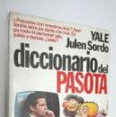 Libros: DICCIONARIO DEL PASOTA *** YALE JULEN SORDO. Lote 73777451