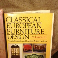 Libros: CLASSICAL EUROPEAN FORNITURE- 3 VOLUMENES EN 1-. Lote 74073519