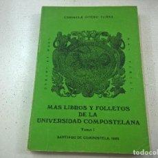 Libros: OTERO TUÑEZ, - CARMELA. - MÁS LIBROS Y FOLLETOS DE LA UNIVERSIDAD COMPOSTELANA-TOMO I-N 3. Lote 145191328