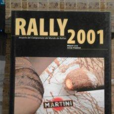 Libros: RALLY 2001 - ANUARIO DEL CAMPEONATO DEL MUNDO DE RALLIES - JOSEP VILAPLANA Y MIQUEL LISO. Lote 74191939