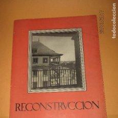 Libros: REVISTA RECONSTRUCCION DE DIRECCIÓN GENERAL DE REGIONES DEVASTADAS Y REPARACIONES Nº 73 DEL AÑO 1947. Lote 74360571