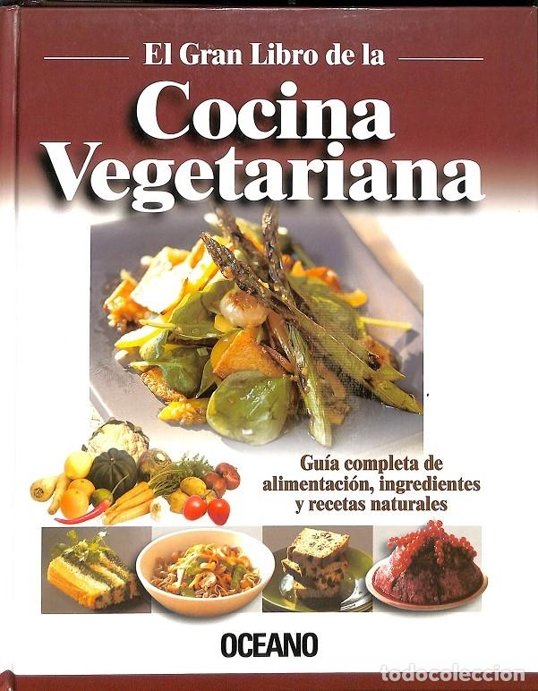 Libros Cocina Vegetariana | El Gran Libro De La Cocina Vegetariana Guia Co Comprar Libros Sin