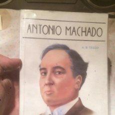 Libros: ANTIGUO LIBRO ANTONIO MACHADO ESCRITO POR A. B. TELLO, AÑO 1990 . Lote 75061751