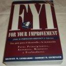 Libros: FYI (FOR YOUR IMPROVEMENT) GUIA PARA EL DESARROLLO Y LA INSTRUCCION. Lote 75078091