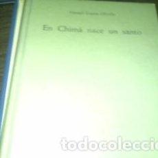 Libros: EN CHIMÁ NACE UN SANTO COMO NUEVO. FIRMA ANTERIOR POSEEDOR.. Lote 75314079