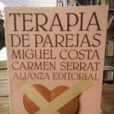 Libros: TERAPIA DE PAREJAS: UN ENFOQUE CONDUCTUAL - COSTA, MIGUEL (COSTA CABANILLAS) SERRAT, CARMEN. Lote 75459222