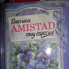Libros: PARA UNA AMISTAD MUY ESPECIAL, HELEN HEXLEY. Lote 75890471