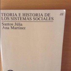 Libros: TEORIA E HISTORIA DE LOS SISTEMAS SOCIALES - SANTOS JULIA -. Lote 76969037