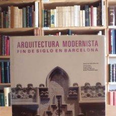Livros em segunda mão: ARQUITECTURA MODERNISTA FIN DE SIGLO EN BARCELONA. Lote 48892168