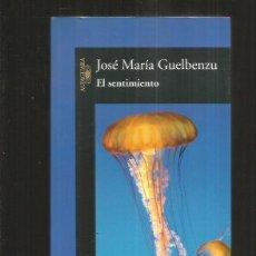 Libros: SENTIMIENTO - EL. Lote 79259669
