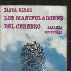 Libros: MANIPULADORES DEL CEREBRO - LOS - PINES, MAYA. Lote 79345567