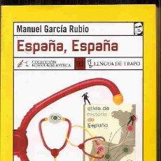Libros: ESPAÑA, ESPAÑA. Lote 79368683