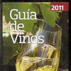 Libros: GUÍA DE VINOS 2011. Lote 79395922