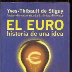 Bücher - EURO - EL. HISTORIA DE UNA IDEA - 79449785