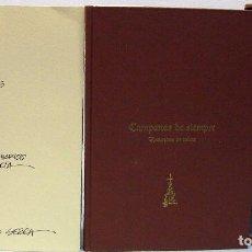 Libros: CAMPANAS DE SIEMPRE. RECUERDOS DE TODOS. IMPRENTA ROMEU, 2003.. Lote 79741017