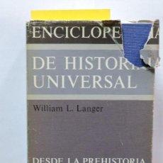 Libros: ENCICLOPEDIA DE HISTORIA UNIVERSAL, 1. LANGER, WILLIAM L. ED. ALIANZA. MADRID 1980. Lote 79965961