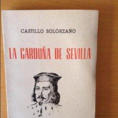 Libros: LA GARDUÑA DE SEVILLA - CASTILLO SOLÓRZANO -. Lote 80368465