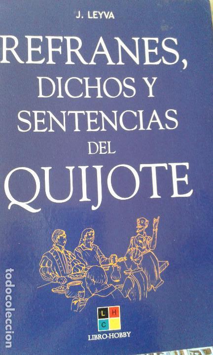 Refranes Dichos Y Sentencias Del Quijote J Ley Kaufen Nicht