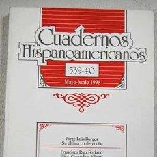 Libros: CUADERNOS HISPANOAMERICANOS, MAYO-JUNIO 1995, NO. 539-40. Lote 81214618