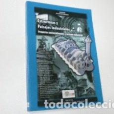 Libri di seconda mano: ESTRUCTURAS Y PAISAJES INDUSTRIALES. PROYECTOS SOCIOCULTURALES Y TURISMO INDUSTRIAL - ÁLVAREZ ARECES. Lote 81750723