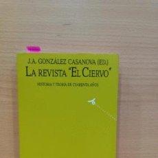 Libros: LA REVISTA 'EL CIERVO' HISTORIA Y TEORÍA DE CUARENTA AÑOS - VVAA. Lote 81763012