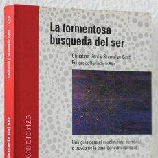 Libros: GROF, CRISTINA & STANISLAV: LA TORMENTOSA BÚSQUEDA DEL SER (LA LIEBRE DE MARZO) (CB). Lote 81964160