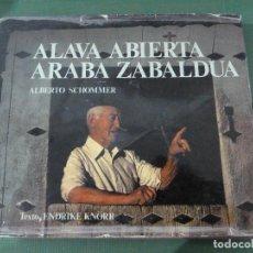 Libros: ALAVA ABIERTA - ARABA ZABALDUA. Lote 81998304
