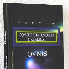 Libros: RAMTHA: OVNIS. CONCIENCIA, ENERGÍA Y REALIDAD (ARKANO BOOKS) (CB). Lote 82161408