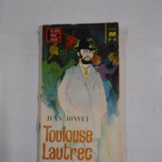 Libros: TOULOUSE LAUTREC. JEAN JONVET EL PINTOR MALDITO. TDK24 -. Lote 30105869