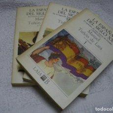 Livres: LA ESPAÑA DEL SIGLO XX. 1, 2 Y 3. - M. TUÑÓN DE LARA. Lote 83293784