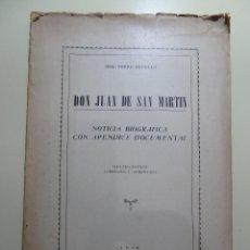 Libros: DON JUAN DE SAN MARTIN - JOSE TORRE REVELLO. Lote 84002712