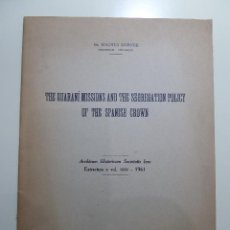 Libros: THE GUARANI MISSIONS AND THE SEGREGATION POLICY OF THE SPANISH CROWN - DR. MAGNUS MORNER. Lote 84003936