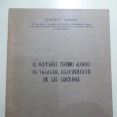 Libros: EL MONTAÑES TORIBIO ALONSO DE SALAZAR DESCUBRIDOR DE LAS CAROLINAS - FERNANDO BARREDA. Lote 84004404