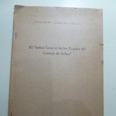 Libros: EL INDICE GENERAL DE LOS PAPELES DEL CONSEJO DE INDIAS - GUILLERMO LOHMANN VILLENA. Lote 84006584
