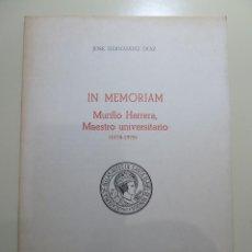 Libros: IN MEMORIAM - MURILLO HERRERA - MAESTRO UNIVERSITARIO. Lote 84009320