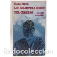 LOS MANIPULADORES DEL CEREBRO - PINES,MAYA (Libros sin clasificar)