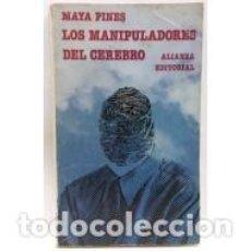 Libros: LOS MANIPULADORES DEL CEREBRO - PINES,MAYA. Lote 84161536