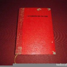 Libros: MAGNIFICO LIBRO ANTIGUO,LA CABAÑA DEL TIO TOM,PRIMERA EDICION DEL 1945,CON ILUSTRACIONES. Lote 85253092