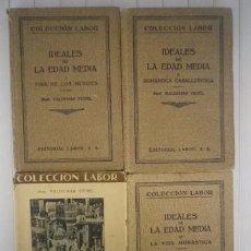Libros: PROF. VALDEMAR VEDEL - IDEALES DE LA EDAD MEDIA. 4 VOLÚMENES. OBRA COMPLETA - EDITORIAL LABOR. Lote 85529740