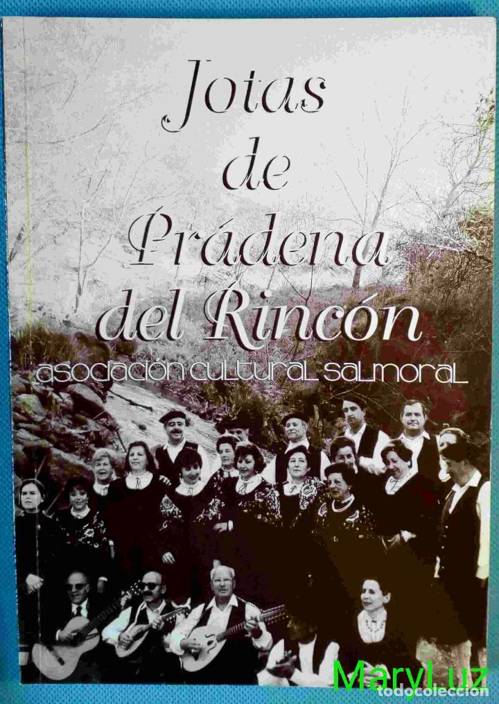 JOTAS DE PRÁDENA DEL RINCÓN (MADRID). CON FOTOS. (Libros sin clasificar)