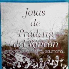 Libros: JOTAS DE PRÁDENA DEL RINCÓN (MADRID). CON FOTOS.. Lote 85636900