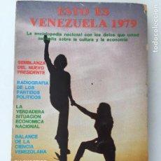 Libros: ESTO ES VENEZUELA 1979, LA DOCUMENTACION MAS COMPLETA SOBRE EL DESARROLO VEN. Lote 86020084