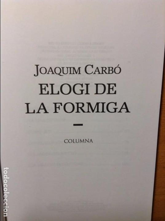 Libros: ELOGI DE LA FORMIGA - JOAQUIM CARBÓ - - Foto 4 - 86152484