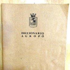 Libros: DICCIONARIO AGROPÓ - FEDERICO NÚÑEZ MÚÑOZ Y EDUARDO CABALLERO ESCRIBANO, NO ME PISES QUE LLEVO CHANC. Lote 86222956